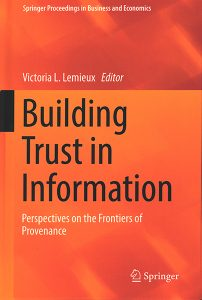 Building Trust in Information: Perspectives on the Frontiers of Provnance